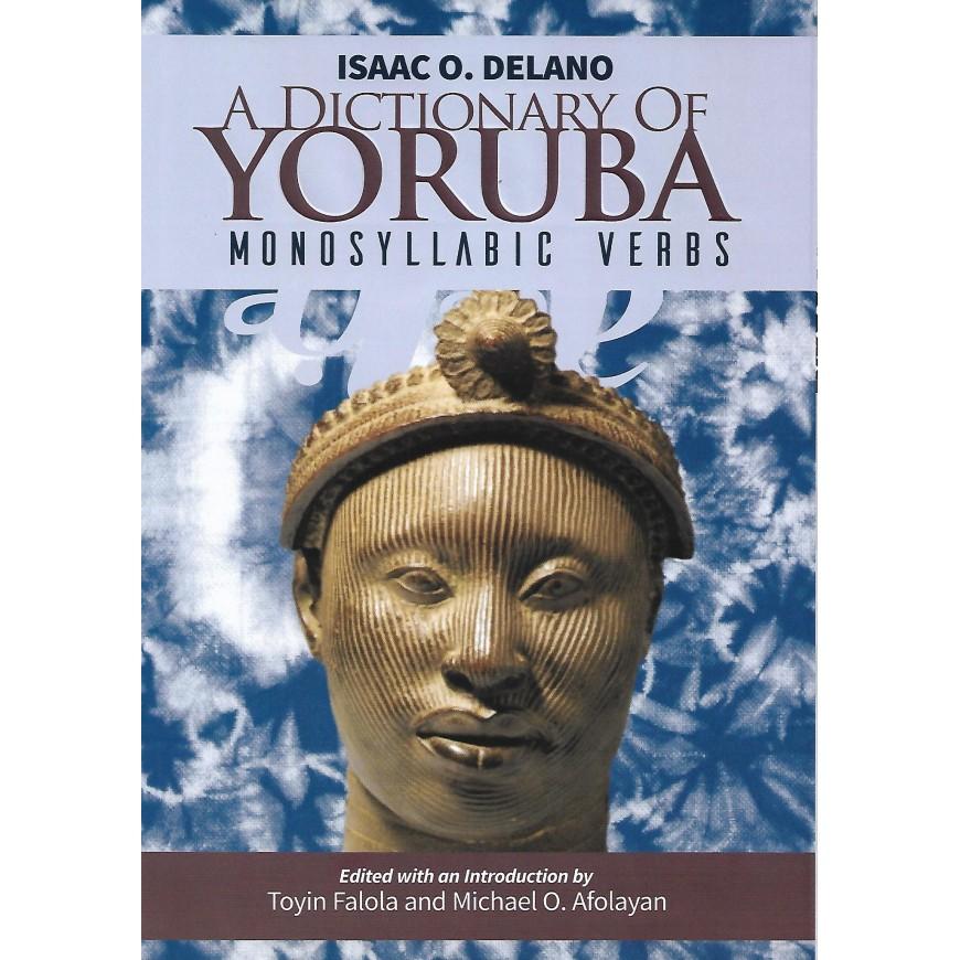 A Dictionary of Yoruba Monosyllabic Verbs
