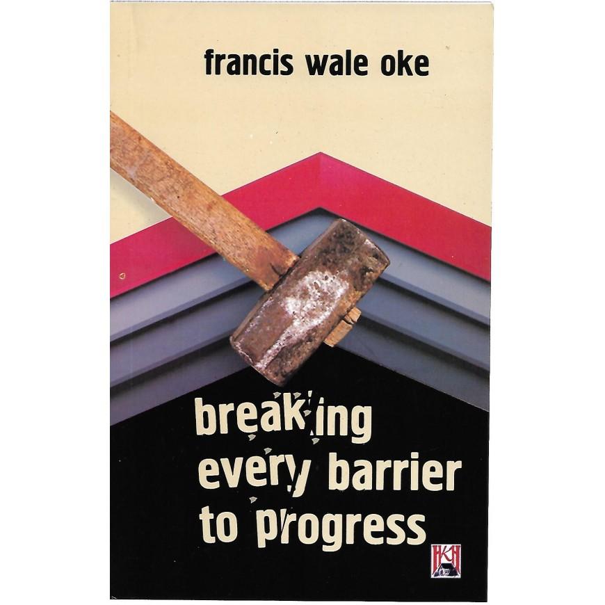 Breaking Every Barrier Of Progress