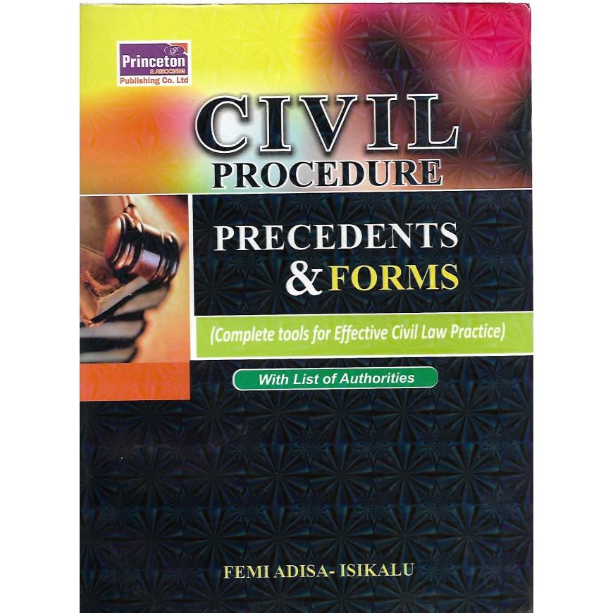 CIVIL PROCEDURE PRECEDENTS & FORMS