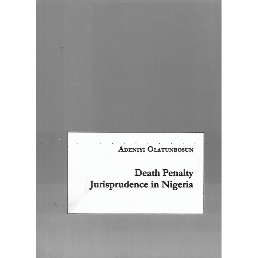 Death Penalty Jurisprudence In Nigeria