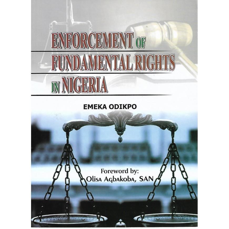 ENFORCEMENT OF FUNDAMENTAL RIGHTS IN NIGERIA