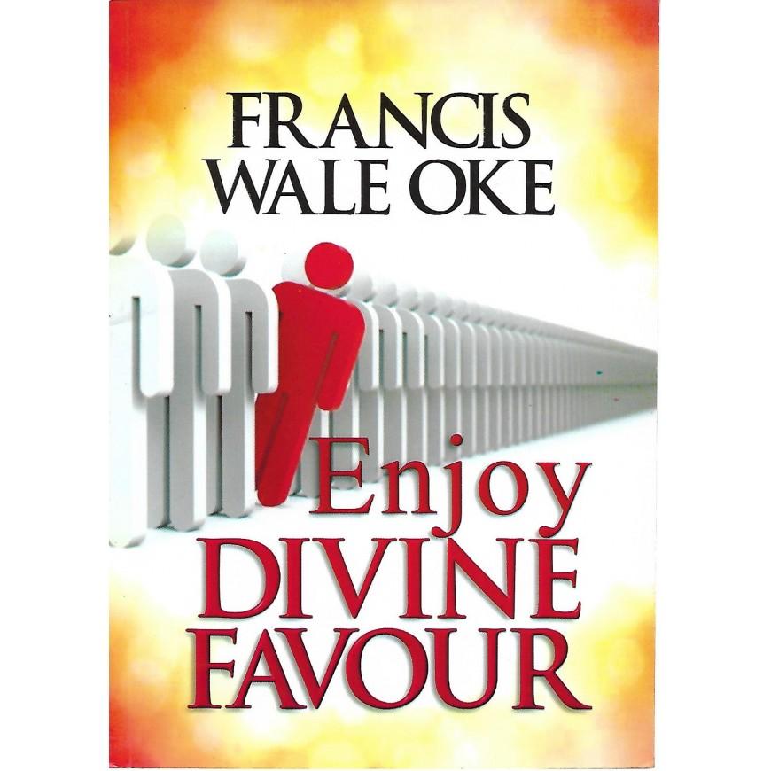 Enjoy Divine Favour