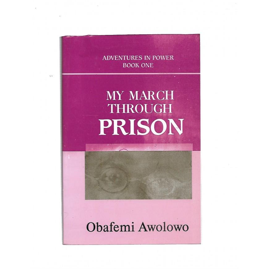 My March Through Prison