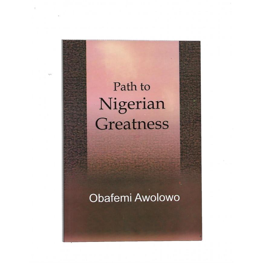 Path To Nigerian Greatness
