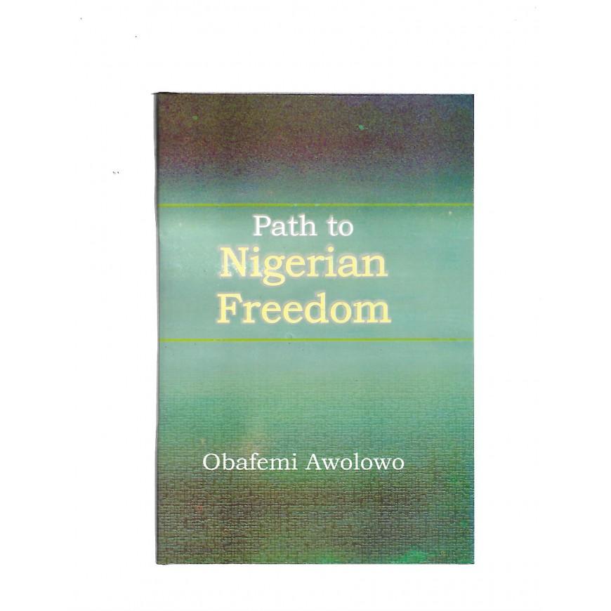 Path To Nigerian Freedom