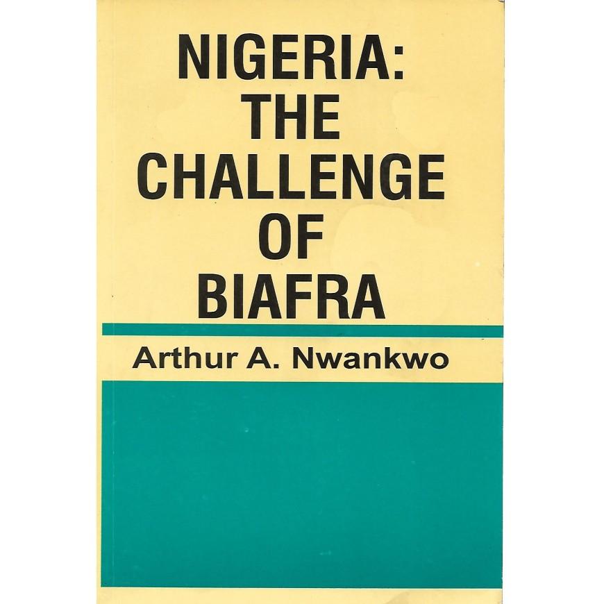 NIGERIA: THE CHALLENGE OF BIAFRA