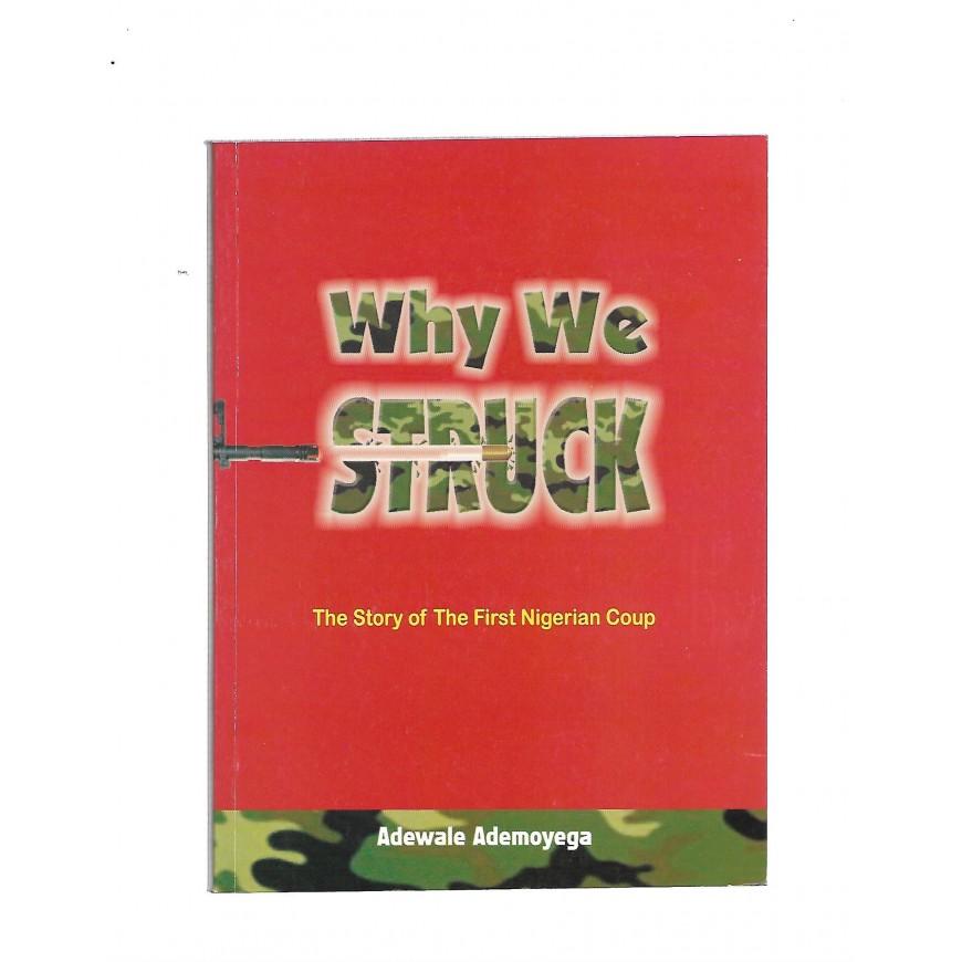 Why We Struck