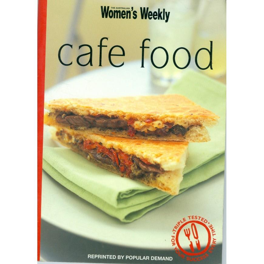 Cafe Food - Australian Women's Weekly