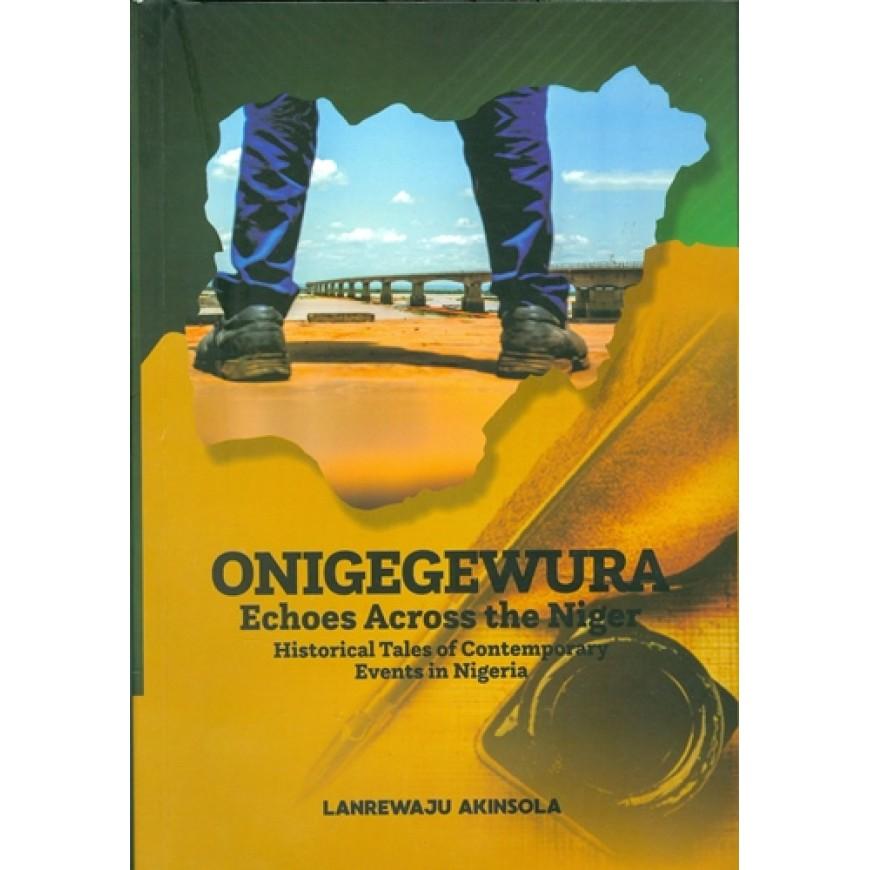 Onigeguwura Echoes Across Nigeria